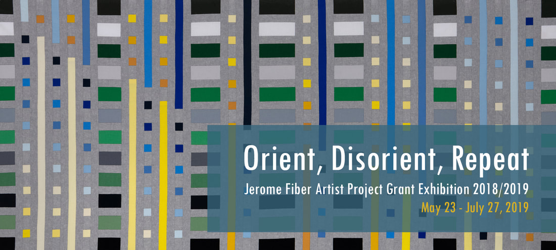 Mary Pow Textile art Exhibition Textile Center Orient Disorient Repeat Jerome Fiber Artist Project Grant Exhibition 2019 Minneapolis Fiber Art