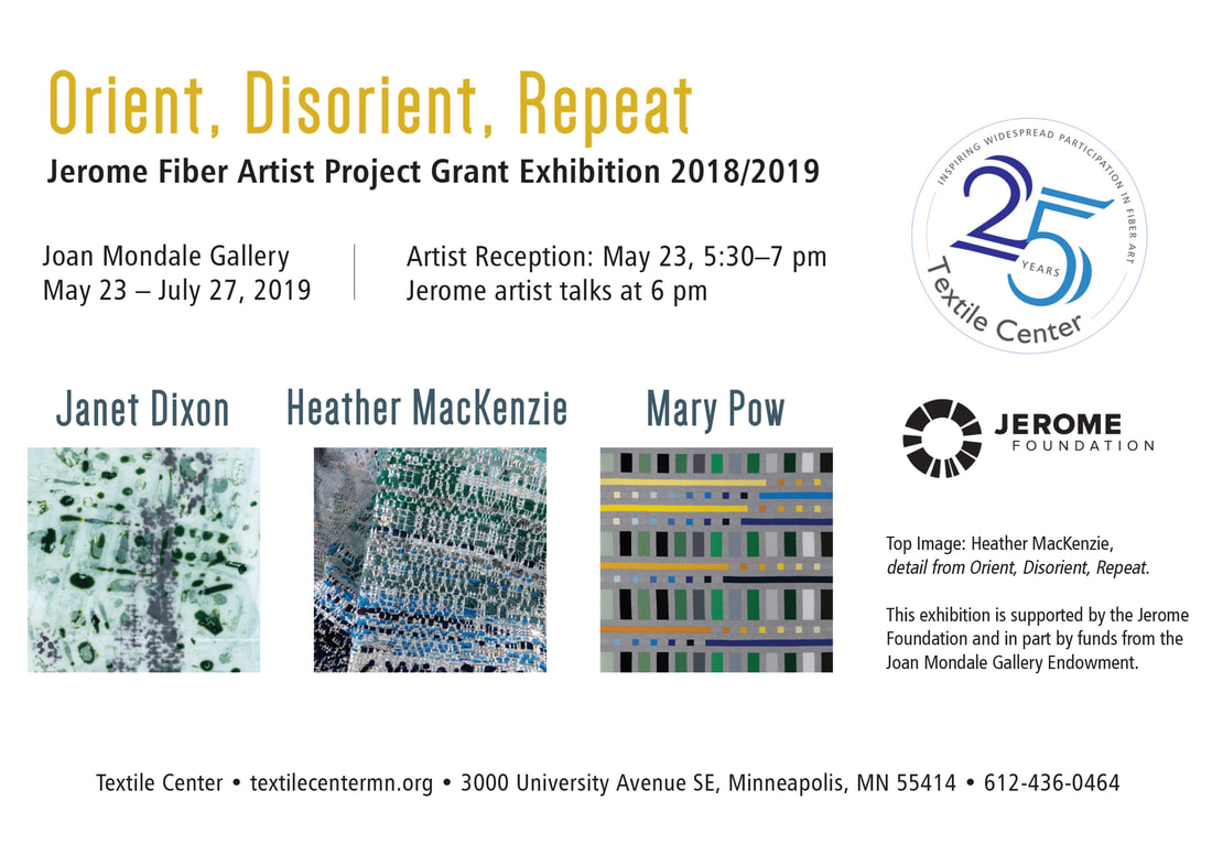 Jerome Fiber Artist Grant Textile Center Mary Pow Heather MacKenzie Janet Dixon Jerome Foundation Joan Mondale Gallery Minneapolis Minnesota